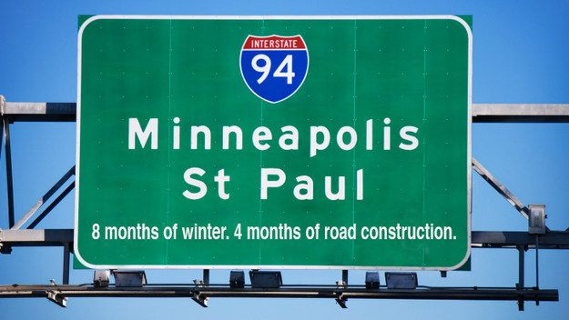 The Twin Cities, MN: | 17 Honest City Slogans That Should Actually Exist