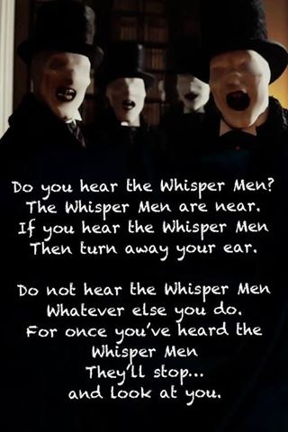 Do you remember the episode of the WHISPER MEN in Dr. Who (BBC TV series)?