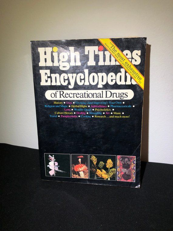High Times Encyclopedia Of Recreational Drugs