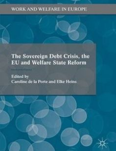 The Sovereign Debt Crisis the EU and Welfare State Reform free download by Caroline De La Porte Elke Heins (eds.) ISBN: 9781137581785 with BooksBob. Fast and free eBooks download.  The post The Sovereign Debt Crisis the EU and Welfare State Reform Free Download appeared first on Booksbob.com.