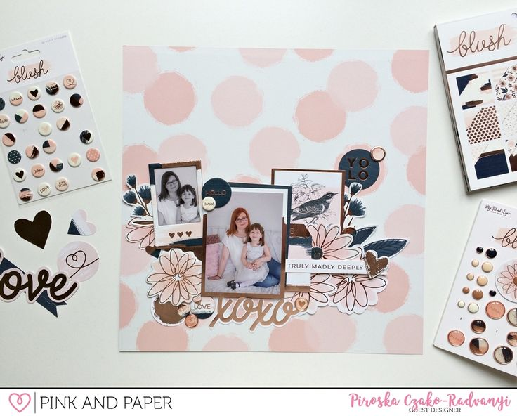 Pink and Paper Blog: XOXO layout with My Minds Eye Blush