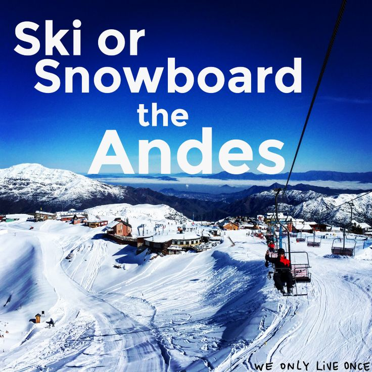 The Andes are the longest and one of the tallest mountain ranges on Earth, so as you can imagine there are tons of fun slopes to shred. Fresh powder is only an hour away from the center of Santiago!