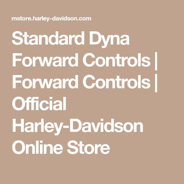 Standard Dyna Forward Controls | Forward Controls | Official Harley-Davidson Online Store