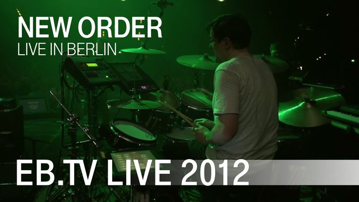 NEW ORDER live in Berlin (2012)