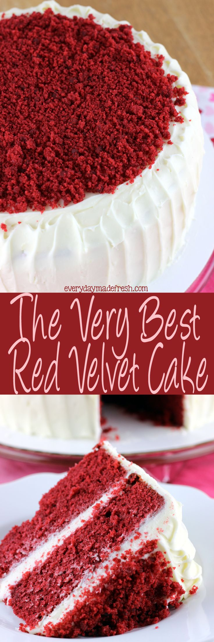 The only red velvet cake recipe you'll ever need is here! This is The Very Best Red Velvet Cake. It's perfectly moist, decadent, and so simple to make. | EverydayMadeFresh.com http://www.everydaymadefresh.com/best-red-velvet-cake/