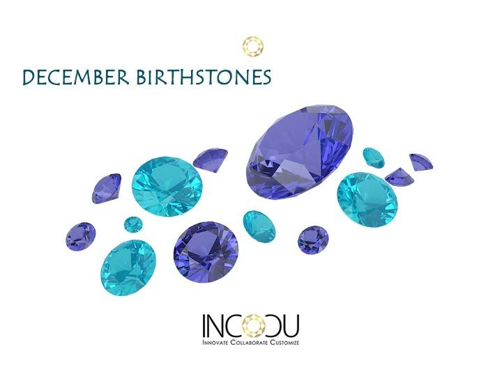 Gemstones traditionally accompany a birth month; each has a unique meaning and significance. Do you know the birthstones for December??  #birthstones #Gemstones #December #DecemberBirthstones  #Incocu #IncocuJewelry