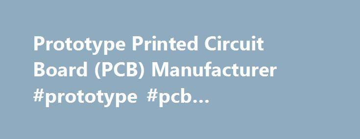 Prototype Printed Circuit Board (PCB) Manufacturer #prototype #pcb #manufacturing http://louisiana.remmont.com/prototype-printed-circuit-board-pcb-manufacturer-prototype-pcb-manufacturing/  # Standard Printed Circuit Board – это быстрый производитель печатных плат, специализирующийся на моделировании для средних объемов производства. Наше руководство программой в офисе Гонконга позволяет нам обеспечить для наших клиентов услуги мирового класса и благодаря опытным инженерам – быстро…