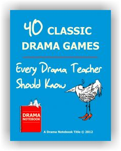 Teaching drama? Here are 40 classic drama games every drama teacher should know. Drama Notebook has the world's largest collection of drama games and activities.