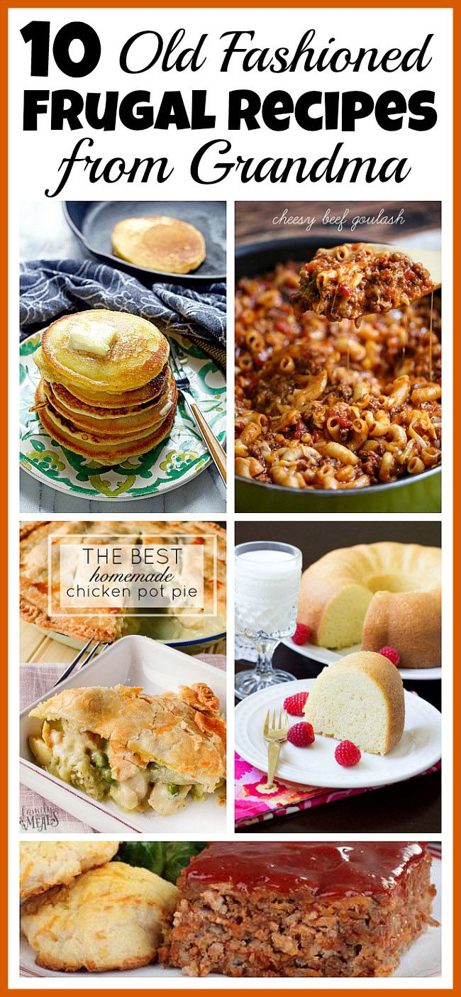 10 Old Fashioned Frugal Recipes from Grandma- If you want to save money, then you should try to reduce your grocery budget. To do this easily, start eating some of these old fashioned frugal recipes! | frugal living, save money, Great Depression era recipes