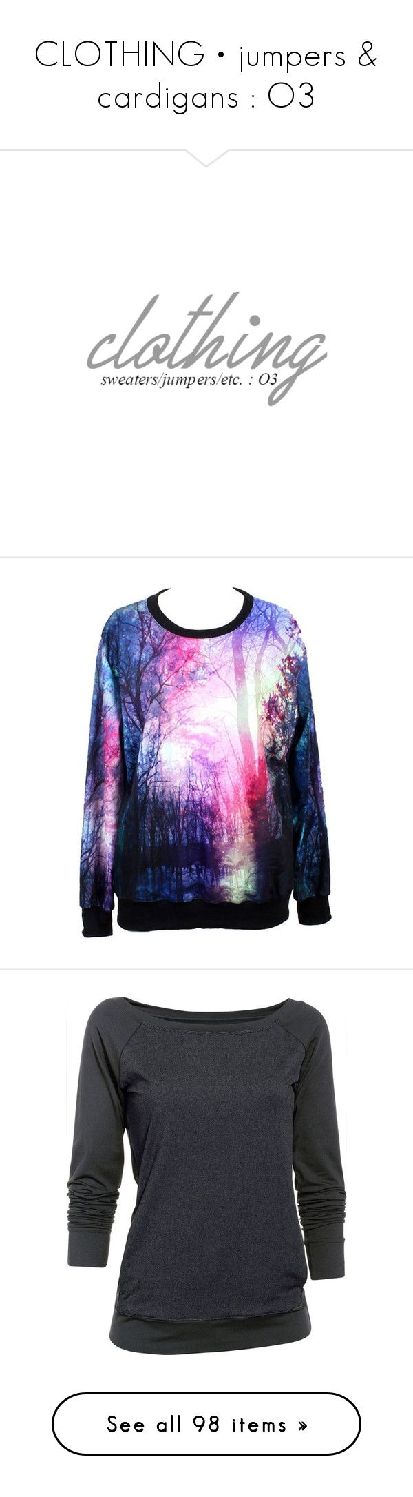 """""""CLOTHING • jumpers & cardigans : O3"""" by xxsweet13etrayalxx ❤ liked on Polyvore featuring tops, hoodies, sweatshirts, shirts, sweaters, multi color shirt, cosmic shirt, colorful shirts, galaxy print shirt and patterned sweatshirt"""