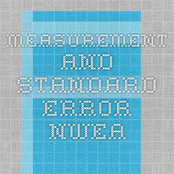 Measurement and Standard Error NWEA