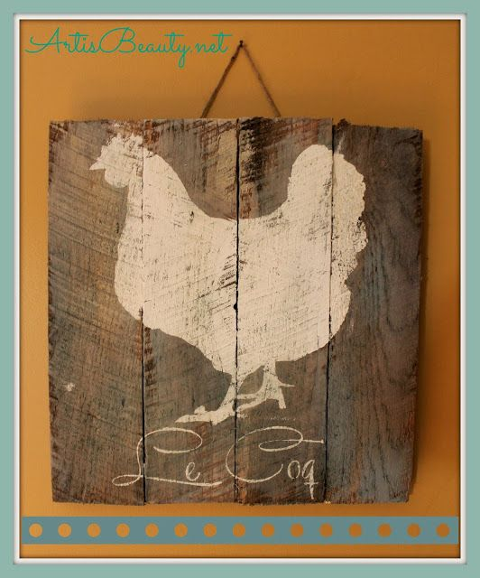 ART IS BEAUTY: French Chicken/Rooster Pallet Art