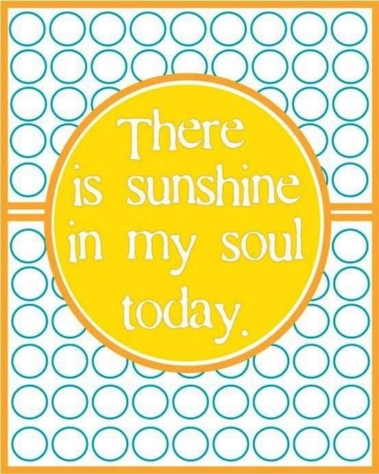 Sunshine quote via Carol's Country Sunshine on Facebook: Boys Bathroom, Inspiration, Colors, Relief Society, Happy Moments, Sunshine Quotes, Smile, Soul Quotes, Soul Today