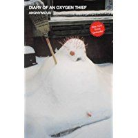 Diary of an Oxygen Thief (The Oxygen Thief Diaries)