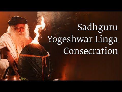 (43) Sadhguru - Yogeshwar Linga Consecration - YouTube