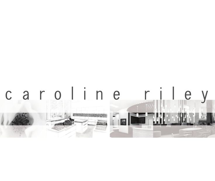 Caroline Riley Interior Design Portfolio