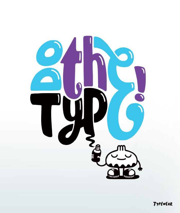 Do the type