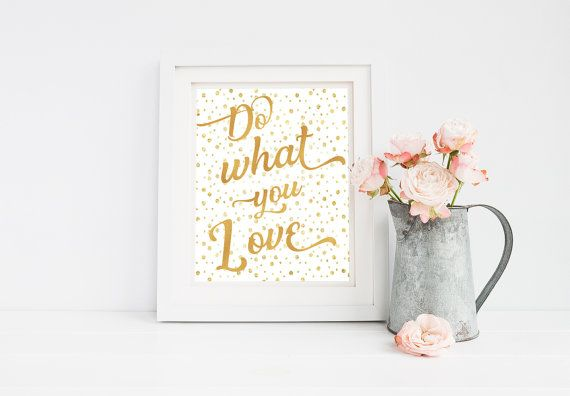 Do wha you Love Inspirational Quote Printable 8x10 Wall Art Typography Print Motivation Quote Print 8x10 Print 8x10 Typography Office Decor