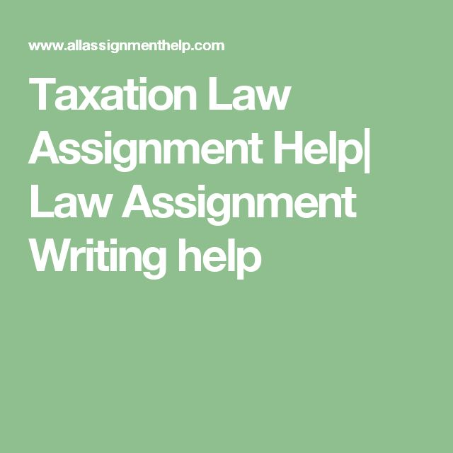 Taxation Law Assignment Help| Law Assignment Writing help