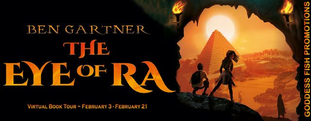 Virtual Book Tour And Giveaway The Eye Of Ra By Ben Gartner In 2020 Book Tours Eye Of Ra Magic Treehouse