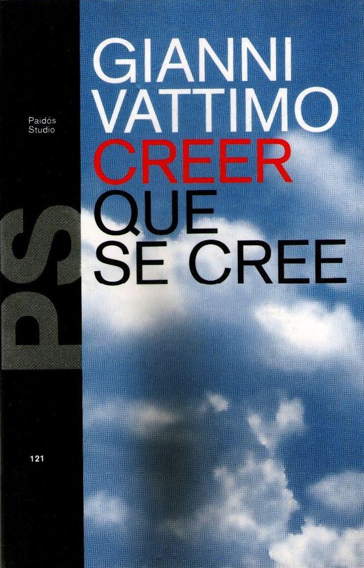 Creer que se cree / Vattimo, Gianni. (Barcelona : Paidós, 1996)