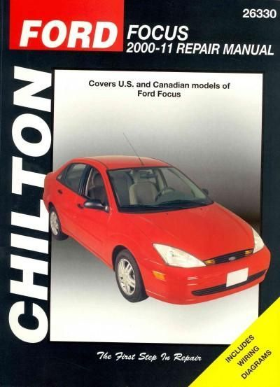 Chilton's Ford Focus 2000-11 Repair Manual: Covers Ford Focus Models
