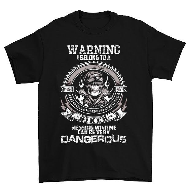Warning I Belong To A Biker T-Shirt