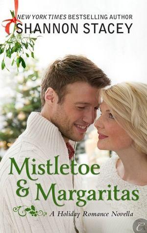 Old Story: Mistletoe & Margaritas Shannon Stacey