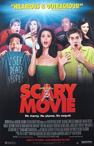 Scary Movie.  They keep making these movies, and I don't know why.  They aren't funny.