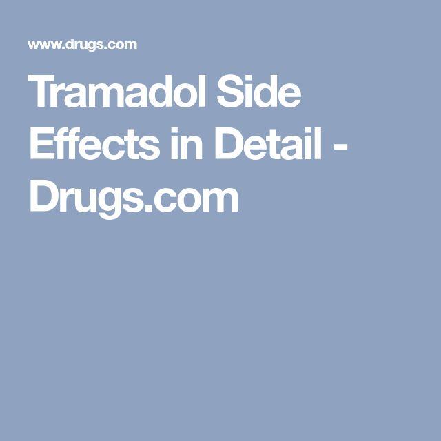 Tramadol Side Effects in Detail - Drugs.com