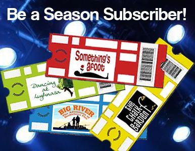 The 2013 - 2014 Season season at Lee Playhouse is packed with thrills, chills, laughter and music. You won't want to miss a performance. Season ticket subscriptions are now available!   For more information, call (804) 734-6629. Season Subscription Rates:  Adult, $40  Youth (16 & Under), $20
