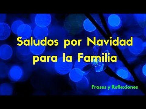 SALUDOS POR NAVIDAD PARA LA FAMILIA - FELIZ AÑO 2016