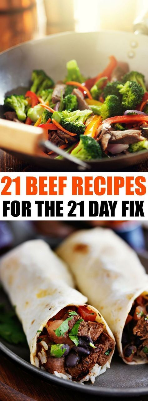 21 day fix beef recipe ideas for your 21 day fix diet, from beef burritos, to beef and broccoli, flank steak and stir fry, grab 21 delicious ways to diet