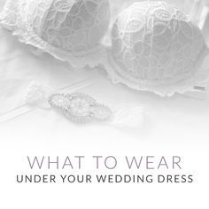 You found the perfect dress for your wedding day! Now, what to wear under your wedding dress? See our guide to make sure you have the right undergarment for your dress!