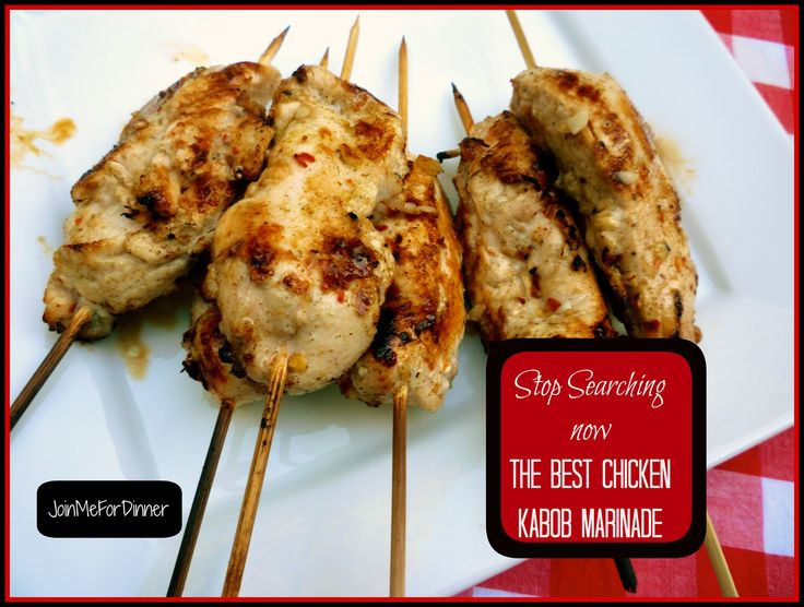 The BEST Chicken Kabob Marinade--you can stop searching now!