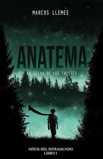 Soñé que volaba: Reseña: Anatema, de Marcos Llemes