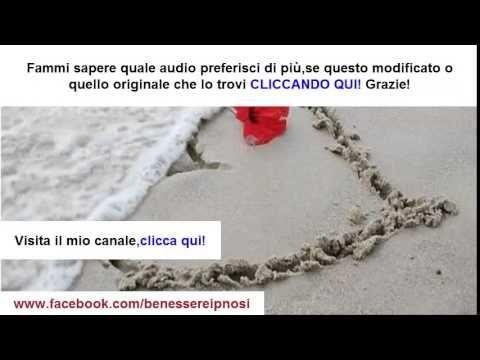 Autoipnosi per far innamorare una persona che ti piace (VERSIONE MODIFICATA) - YouTube