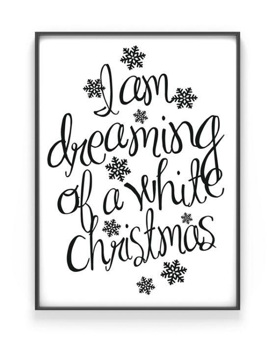 Dreaming of a white Christmas Poster - kerst posters en kaarten maken. Zwart-wit art-print van Printcandy: Zelf prints en posters online customizen