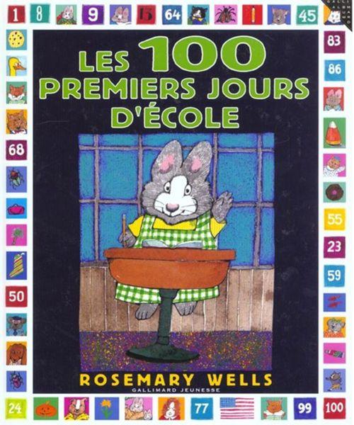 utilisation du livre de Rosemary Wells sur les 100 jours