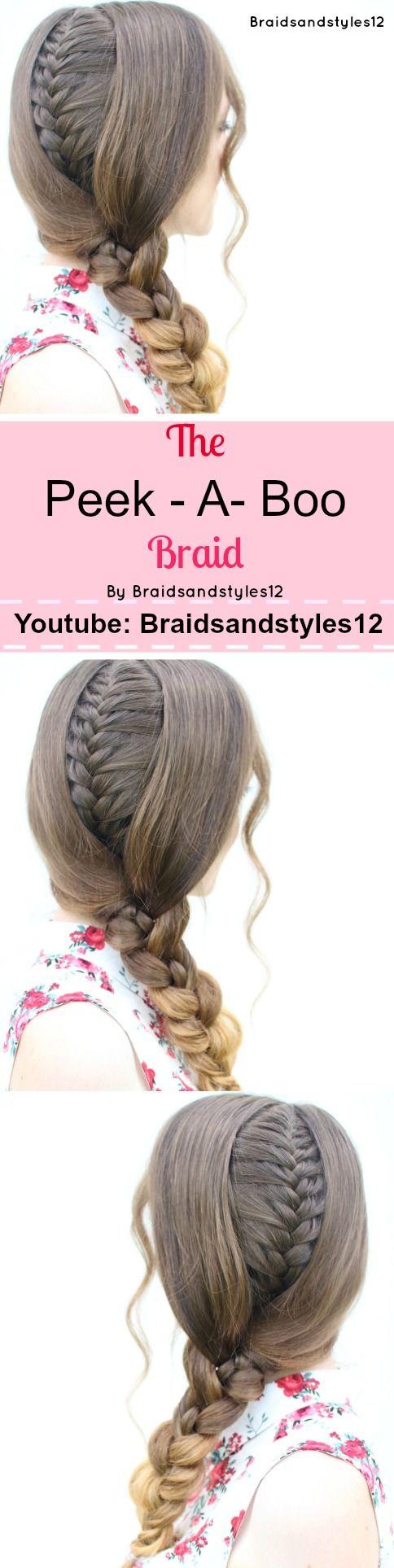 352 best braidsandstyles12 images on pinterest hair tutorials the peekaboo braid by braidsandstyles12 youtube tutorial https youtube ccuart Choice Image