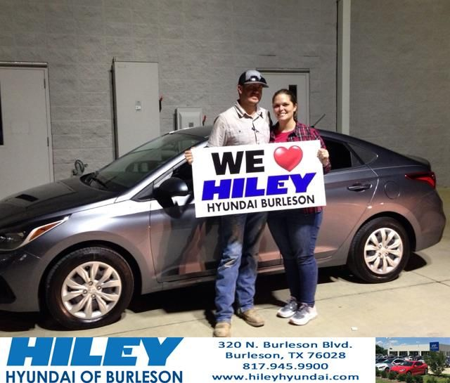 Congratulations Katelynn Tyler On Your Hyundai Accent From Jason Rudd At Hiley Hyundai Of Burleson Hileyhyundaiofburleso Hyundai Burleson Customer Review