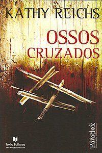 Dispersões: Ossos Cruzados