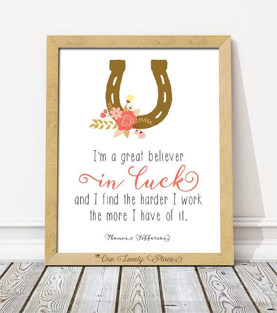 I'm a great believer in luck...  Thomas by OneLovelyPlace on Etsy