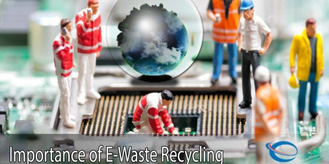 importance of e-waste recycling