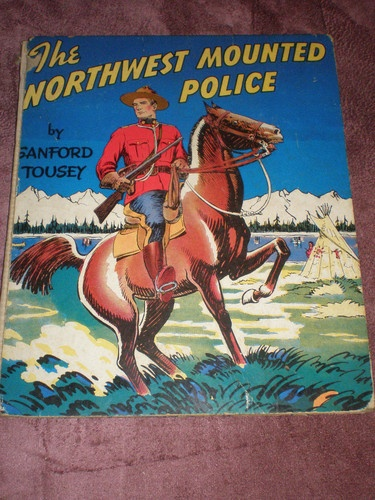 Vintage Childrens Book Northwest Mounted Royal Canadian Police 1941 Canada | eBay