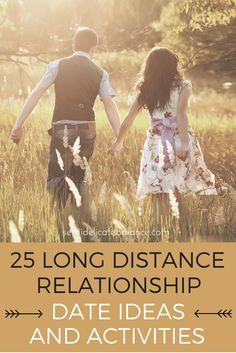 25 Long Distance Relationship Date Ideas and Activities, tips to keep the love strong