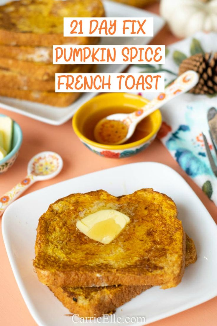 21 Day Repair Pumpkin French Toast