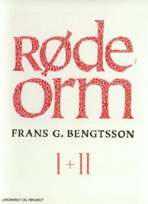 Frans G. Bengtson: Røde Orm 1+2