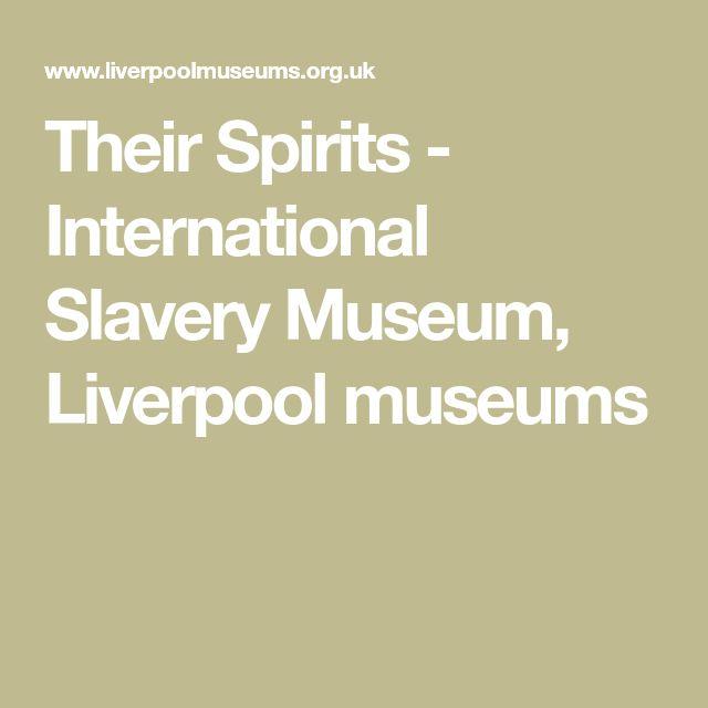 Their Spirits - International Slavery Museum, Liverpool museums