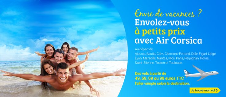 Air Corsica vous propose des vols pas chers pour la Corse au départ de 13 destinations Vols St Etienne / Bastia